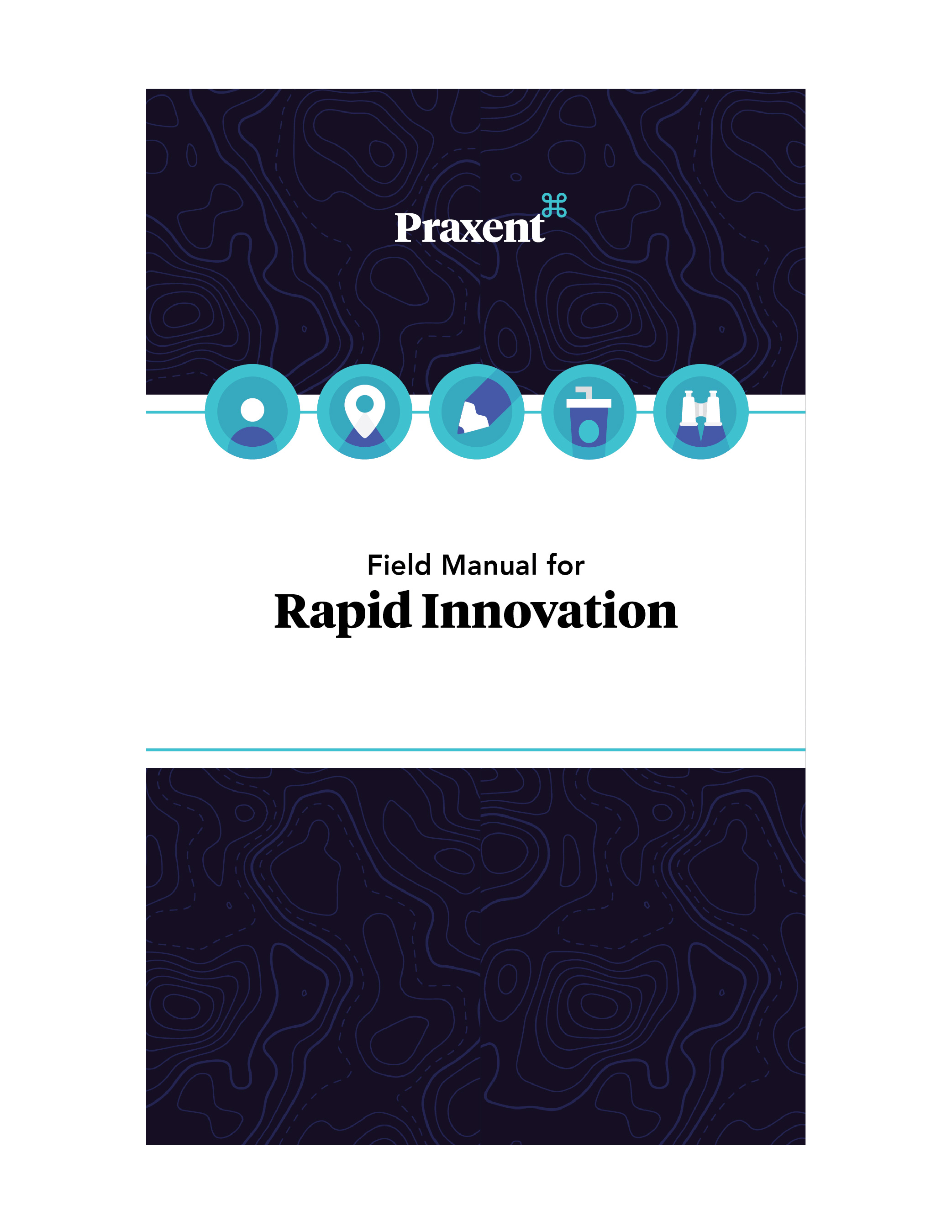 Download Praxent field manual for rapid innovation ebook Praxent